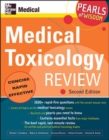 Medical Toxicology Review: Pearls of Wisdom, Second Edition - Book