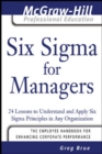Six Sigma for Managers : 24 Lessons to Understand and Apply Six Sigma Principles in Any Organization - eBook