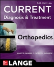 CURRENT Diagnosis & Treatment in Orthopedics, Fifth Edition - Book