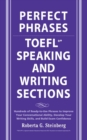 Perfect Phrases for the TOEFL Speaking and Writing Sections - Book