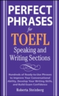 Perfect Phrases for the TOEFL Speaking and Writing Sections - eBook