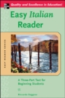 Easy Italian Reader : A Three-Part Text for Beginning Students - eBook