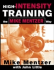 High-Intensity Training the Mike Mentzer Way - eBook