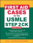 First Aid Cases for the USMLE Step 2 CK, Second Edition - Book