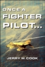Once A Fighter Pilot - eBook