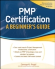 PMP Certification, A Beginner's Guide - Book