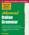 Practice Makes Perfect Advanced Italian Grammar - eBook