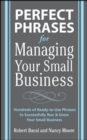 Perfect Phrases for Managing Your Small Business - eBook