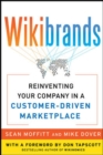 WIKIBRANDS: Reinventing Your Company in a Customer-Driven Marketplace : Reinventing Your Company in a Customer-Driven Marketplace - eBook