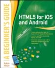 HTML5 for iOS and Android: A Beginner's Guide - Book