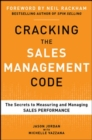 Cracking the Sales Management Code: The Secrets to Measuring and Managing Sales Performance - eBook