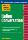 Practice Makes Perfect: Italian Conversation - eBook