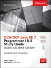 OCA/OCP Java SE 7 Programmer I & II Study Guide (Exams 1Z0-803 & 1Z0-804) - eBook