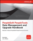 PeopleSoft PeopleTools Data Management and Upgrade Handbook - Book
