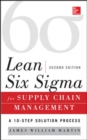 Lean Six Sigma for Supply Chain Management, Second Edition - Book