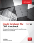 Oracle Database 12c DBA Handbook - Book