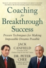 Coaching for Breakthrough Success: Proven Techniques for Making Impossible Dreams Possible DIGITAL AUDIO - eBook
