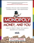 Monopoly, Money, and You: How to Profit from the Game's Secrets of Success - Book