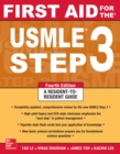 First Aid for the USMLE Step 3, Fourth Edition - eBook