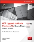 OCP Upgrade to Oracle Database 12c Exam Guide (Exam 1Z0-060) - Book