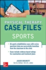 Physical Therapy Case Files, Sports - Book