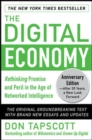 The Digital Economy ANNIVERSARY EDITION: Rethinking Promise and Peril in the Age of Networked Intelligence - Book