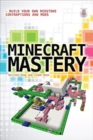 Minecraft Mastery: Build Your Own Redstone Contraptions and Mods - eBook