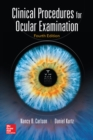 Clinical Procedures for Ocular Examination, Fourth Edition - eBook