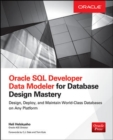 Oracle SQL Developer Data Modeler for Database Design Mastery - Book