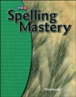 Spelling Mastery Level B, Student Workbook - Book