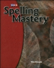 Spelling Mastery Level F, Student Workbook - Book