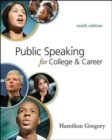 Public Speaking for College and Career with Connect Access Card Public Speaking - Book