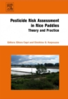 Pesticide Risk Assessment in Rice Paddies: Theory and Practice - eBook