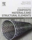 Advanced Mechanics of Composite Materials and Structural Elements - Book