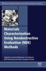 Materials Characterization Using Nondestructive Evaluation (NDE) Methods - eBook