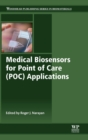 Medical Biosensors for Point of Care (POC) Applications - Book