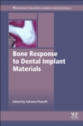 Bone Response to Dental Implant Materials - eBook