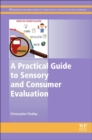 A Practical Guide to Sensory and Consumer Evaluation - Book