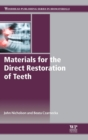 Materials for the Direct Restoration of Teeth - Book