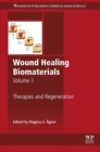 Wound Healing Biomaterials - Volume 1 : Therapies and Regeneration - eBook