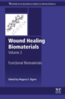 Wound Healing Biomaterials - Volume 2 : Functional Biomaterials - eBook