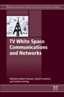 TV White Space Communications and Networks - Book