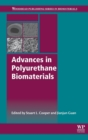 Advances in Polyurethane Biomaterials - Book