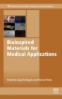 Bioinspired Materials for Medical Applications - Book