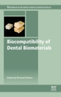 Biocompatibility of Dental Biomaterials - Book