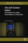 Aircraft System Safety : Assessments for Initial Airworthiness Certification - eBook