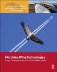 Morphing Wing Technologies : Large Commercial Aircraft and Civil Helicopters - Book