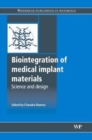 Biointegration of Medical Implant Materials : Science and Design - Book