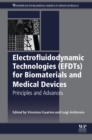 Electrofluidodynamic Technologies (EFDTs) for Biomaterials and Medical Devices : Principles and Advances - eBook