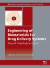 Engineering of Biomaterials for Drug Delivery Systems : Beyond Polyethylene Glycol - eBook